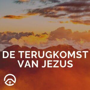 de terugkomst van jezus